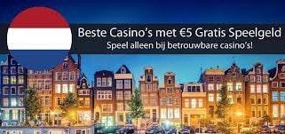 5 Euro Storting bij Nederlandse Casino's