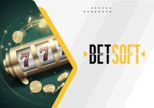 Betsoft Software Casino Bonus